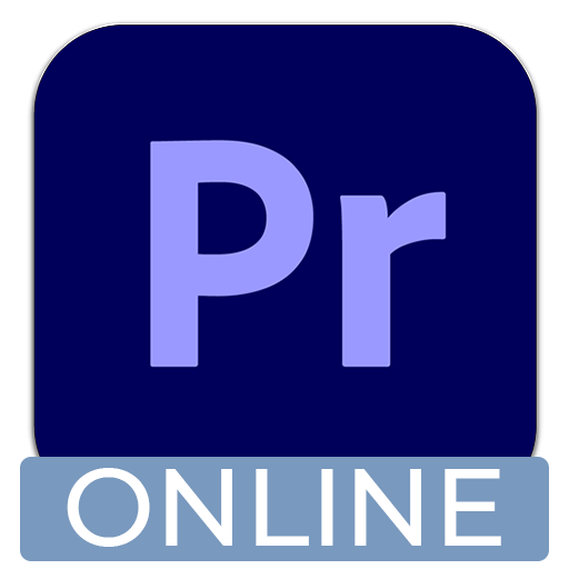 VIRTUAL ONLINE: Premiere Pro Quick Start Course